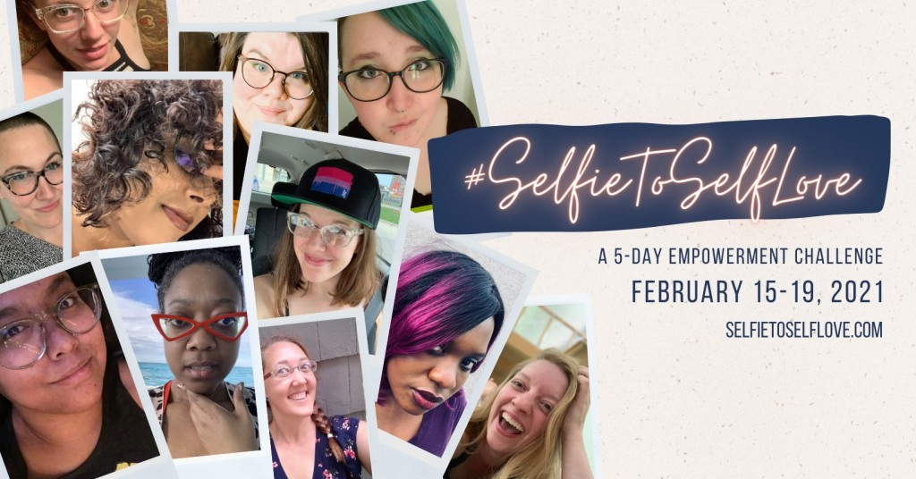 #SelfieToSelfLove challenge aims to help womxn love their photos and themselves